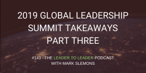 LTL_GLOBAL_LEADERSHIP_SUMMIT_TAKEAWAYS_PART_THREE_cmp