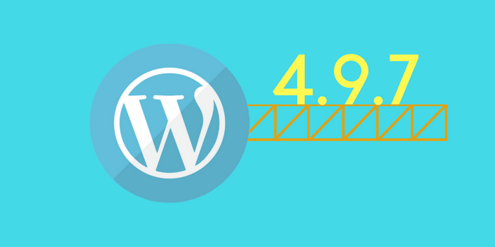 WordPress Update 4.9.7: Bugs Fixes and Security