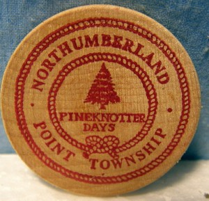 "Wooden ""nickel"" made for 1974 Pineknotter Days celebration"