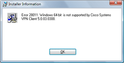 Error message from attempt to install Cisco VPN client on a 64-bit version of Windows