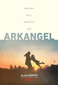 Arkangel : Big Mother te regarde