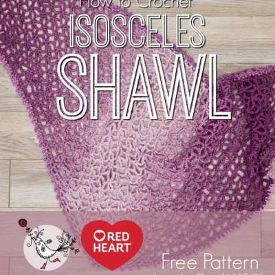 How to Crochet Lacy Isosceles Shawl