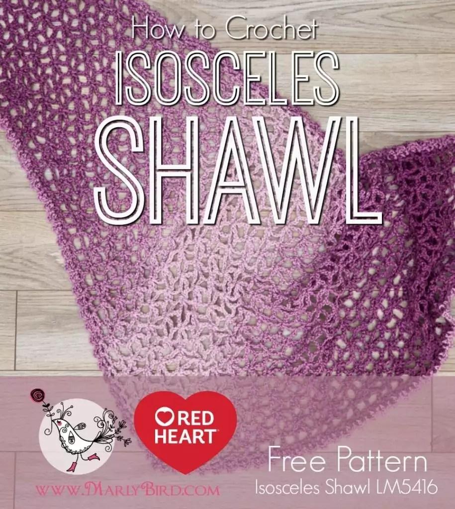 Lacy Isosceles Shawl Free Red Heart Crochet Shawl Pattern