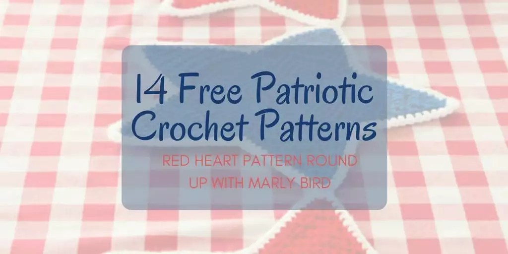 14 Free Patriotic Crochet Patterns