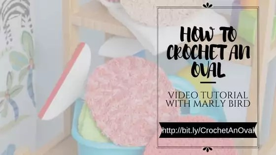 How to Crochet and oval-Video tutorial with marly Bird