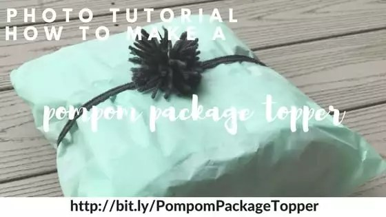 Photo Tutorial to make a pom pom package topper