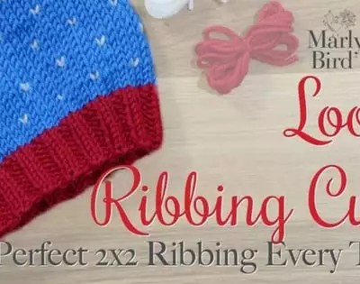 Avoid a Loose Ribbing in your Knit Hat