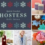 Quick Crochet Hostess Gifts