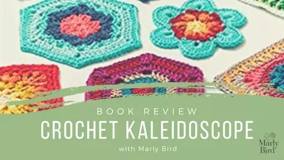 Weekly Wednesday Review-Crochet Kaleidoscope-Book Review and Giveaway