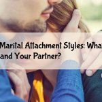 4 Attachment Styles: What is Your Marital Attachment Style?