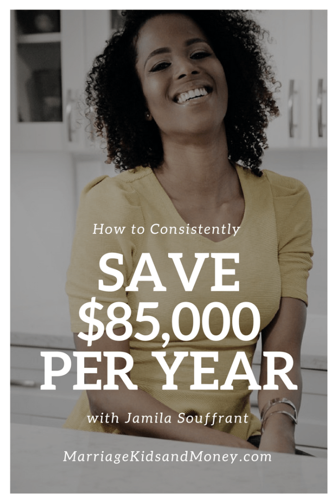 How to Consistently Save and Invest $85,000 Per Year - with Jamila Souffrant