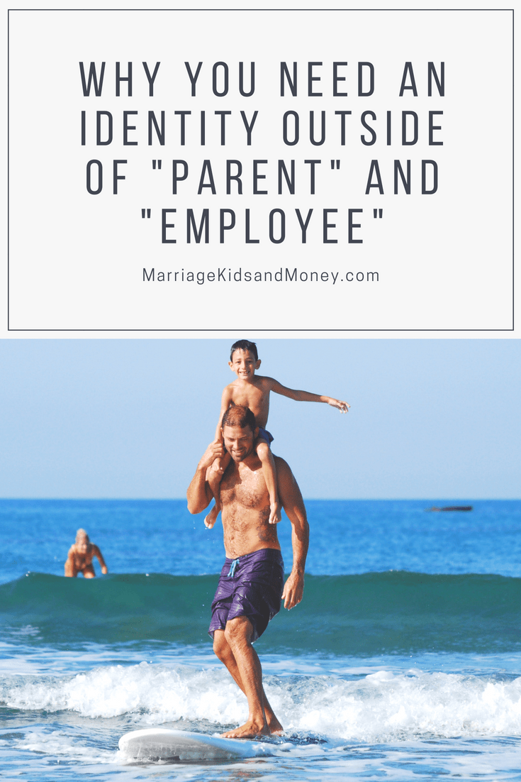 Fatherhood, Pursuing Your Passion, Quality of Life