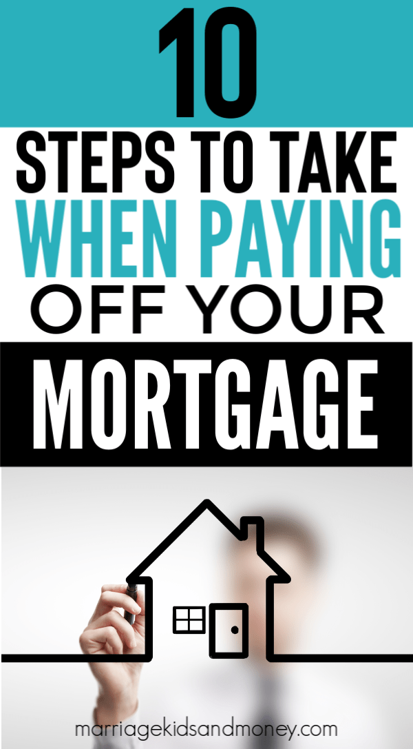 Ready to Pay Off Your Mortgage? Remember These Important