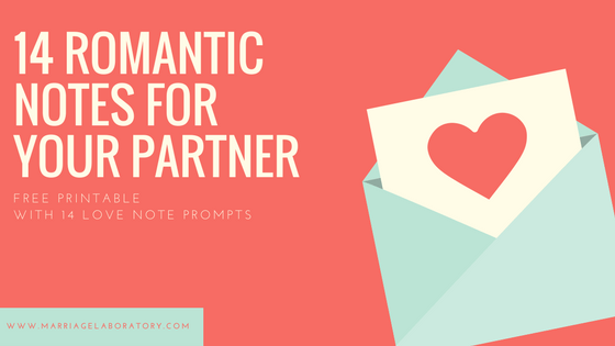 14 Romantic Love Note Prompts. Click through for free printable