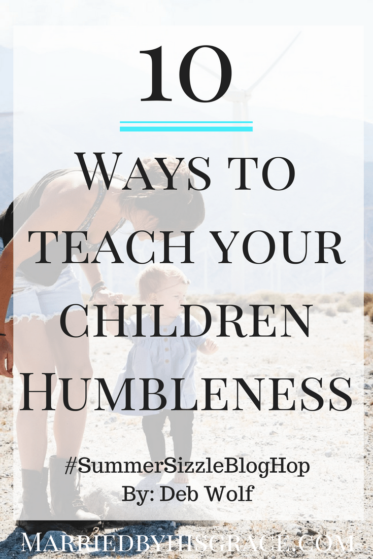 10 Ways of How to teach your child humility. Family. Prenthood. Raising Children .