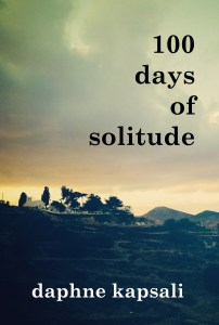 100 days of solitude - the book by Daphne Kapsali