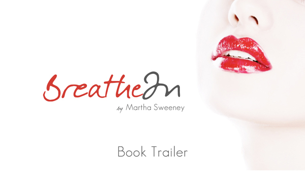 Breathe In Book Trailer is Now Here