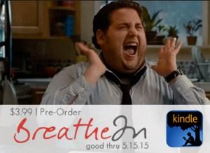 Breathe In Pre-Order Jonah Hill