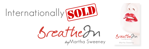 Breathe In Internationally Sold