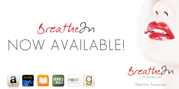Breathe In is NOW AVAILABLE!