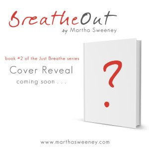 Breathe Out by Martha Sweeney Book Cover