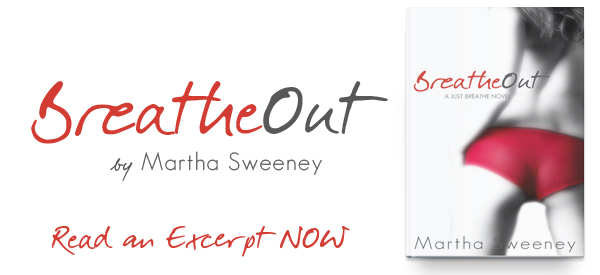 Breathe Out by Martha Sweeney Excerpt