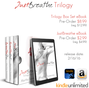 Pre Order the Just Breathe Trilogy by Martha Sweeney