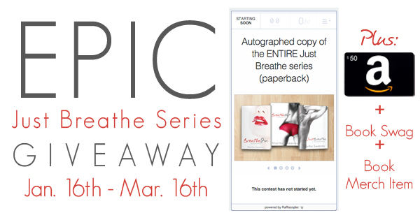 Just Breathe Series EPIC Giveaway 2016