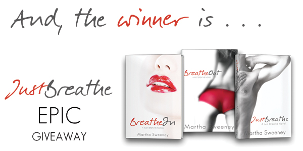 And the Winner Is … Just Breathe EPIC Giveaway