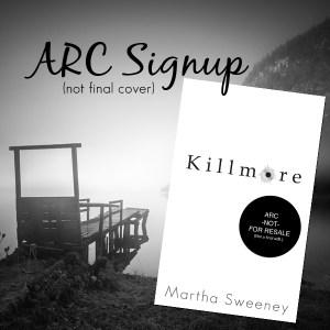 Killmore ARC signup by Martha Sweeney