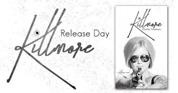 Killmore by Amazon Best Sellling Author Martha Sweeney