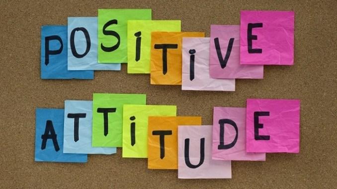 Positivity-Positive attitude