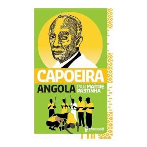 Capoeira Angola - Mestra Pastinha