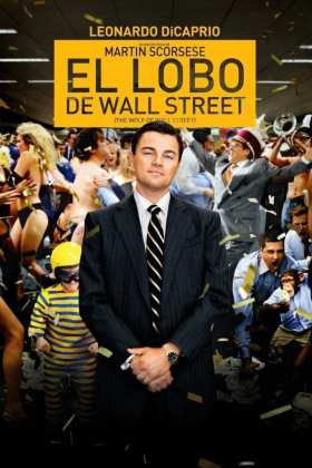 "Poster for the movie ""El lobo de Wall Street"""