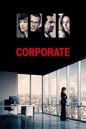 "Poster for the movie ""Corporate"""