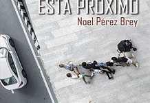 El tiempo está próximo, de Noel Pérez Brey