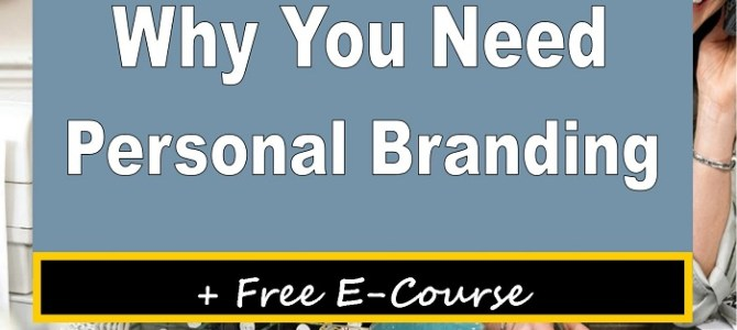 10 Reasons Why You Need Personal Branding