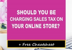 Should You be Charging Sales Tax on Your Online Store?