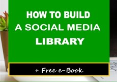 How to Build a social media library