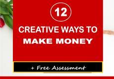 12 Creative Ways to Make Money