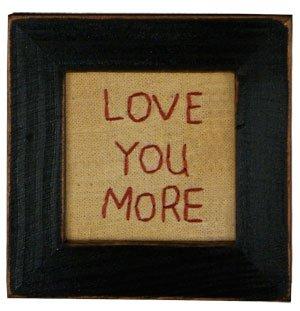 Primitives Love You More Stitchery