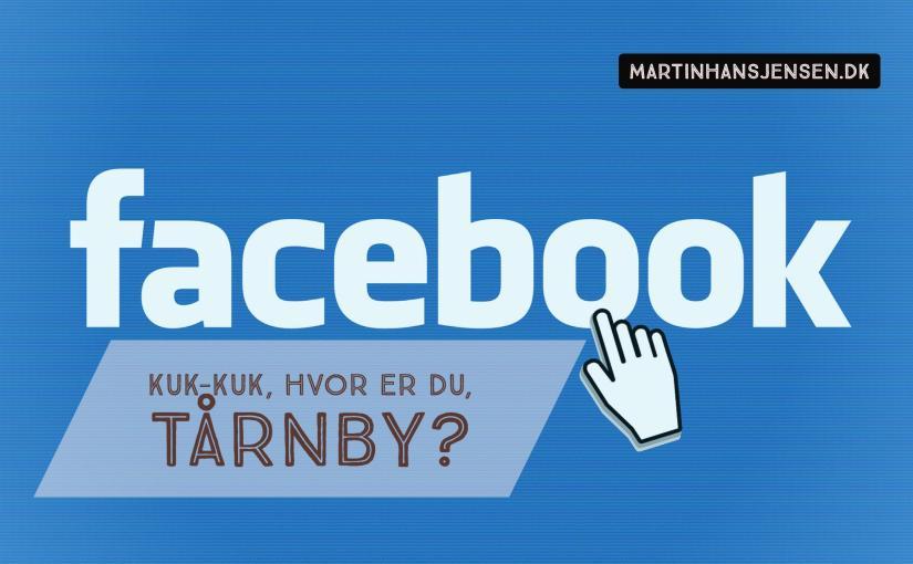 Skal Tårnby kommune på Facebook?!