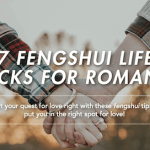 7 Fengshui Hacks for Romance