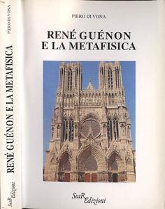 René Guénon e la Metafisica