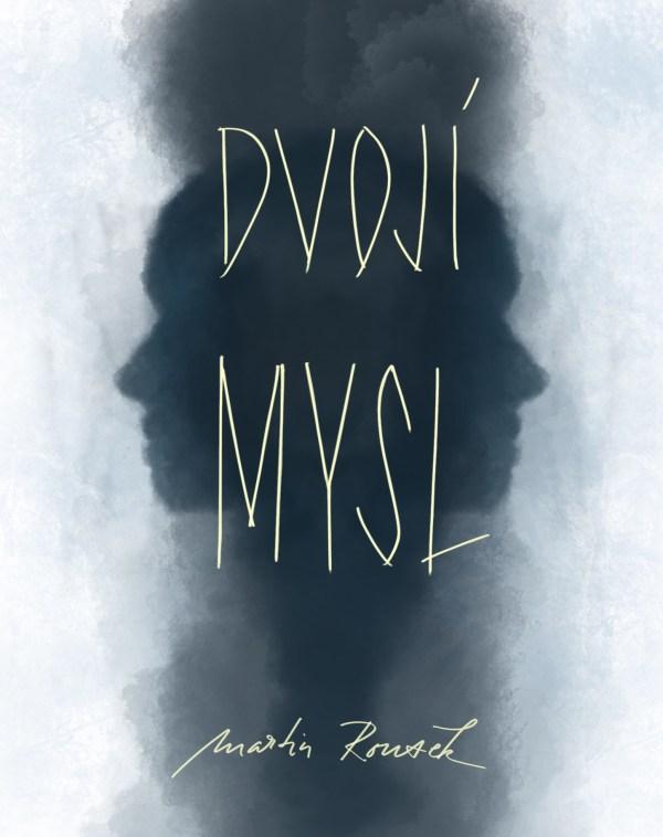 Kniha Dvojí Mysl je psychologický thriller
