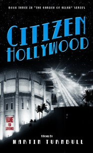 """Citizen Hollywood"" by Martin Turnbull"