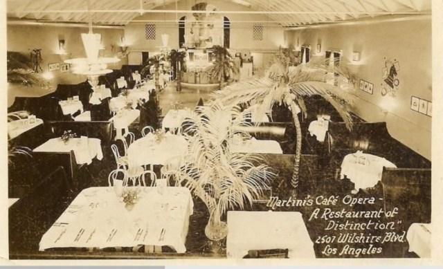 "Martini's Café Opera, 2507 Wilshire Boulevard, Los Angeles – ""A restaurant of distinction"""