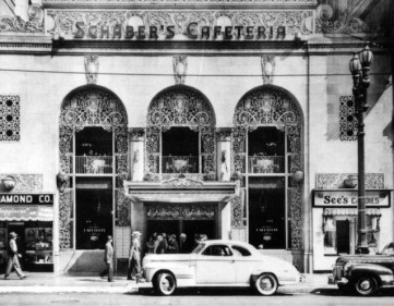 Schabers Cafeteria 620 S. Broadway Opened 1928, closed 1947 Shown here in 1940