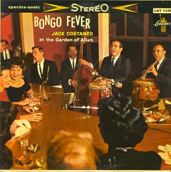Bongo Fever, with Jack Costanzo, live at the Garden of Allah - LP cover