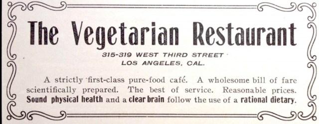 Vegetarian Restaurant, 315 W. Third St, Los Angeles